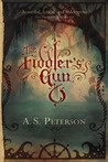 The Fiddler's Gun by A.S. Peterson