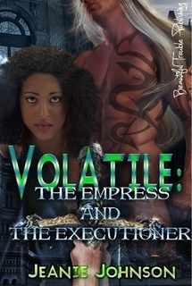 Volatile: The Empress and the Executioner The Otherworldly 1