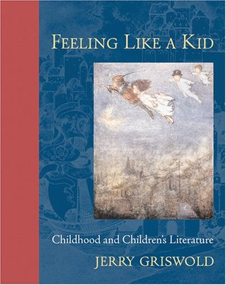 Feeling Like a Kid by Jerry Griswold