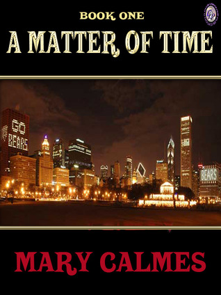 A Matter of Time (A Matter of Time #1)