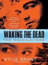 Waking the Dead (Mindhunters #3)