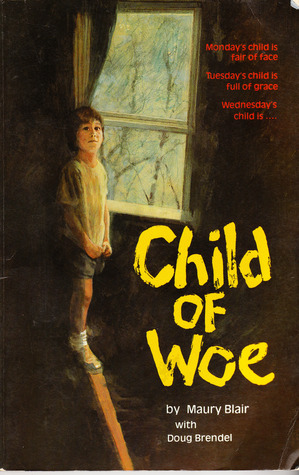 Child Of Woe by Maury Blair