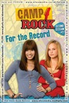 For the Record (Camp Rock Second Session #2)