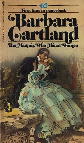 The Marquis Who Hated Women by Barbara Cartland