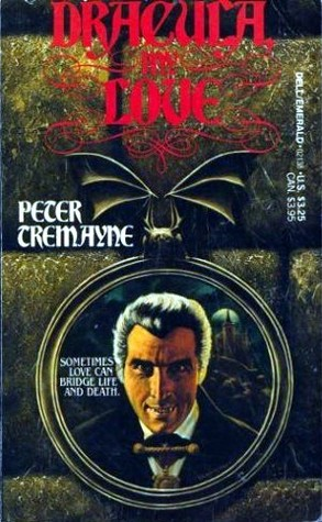 Dracula, My Love by Peter Tremayne
