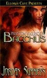 Bacchus (Phantom Warriors, #1)