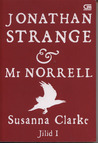 Jonathan Strange &amp; Mr. Norrell (Jilid I)