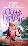 The Queen from Provence by Jean Plaidy