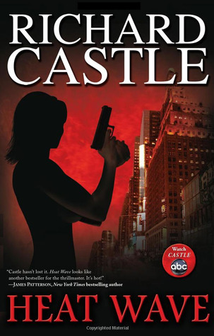 Heat Wave by Richard Castle