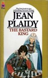 The Bastard King by Jean Plaidy