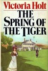 The Spring of the Tiger