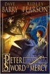 Peter and the Sword of Mercy by Dave Barry