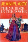 The Murder in the Tower (Stuart Saga, #3)