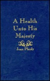 A Health Unto His Majesty (Stuart Saga, #5) (Charles II, #2)