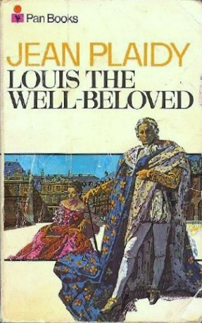 Louis the Well Beloved (French Revolution, #1)