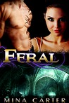 Feral (Kyn Warriors, #3)