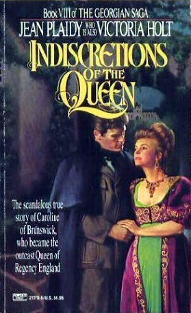 Indiscretions of the Queen by Jean Plaidy
