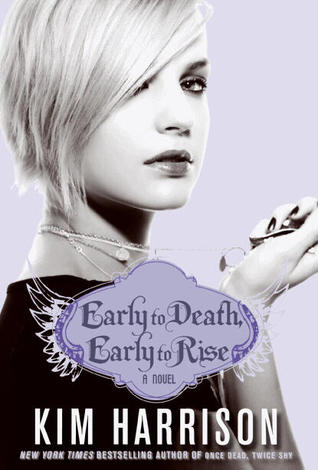 Madison Avery 2 - Early to Death, Early to Rise - Kim Harrison