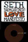 Seth Baumgartners Love Manifesto by Eric Luper