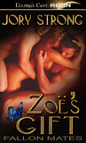 Zoe's Gift by Jory Strong