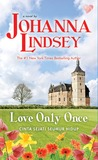 Love Only Once: Cinta Sejati Seumur Hidup - Mallory Family Series # 1