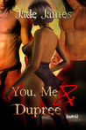 You, Me and Dupree (You, Me & Dupree, #1)
