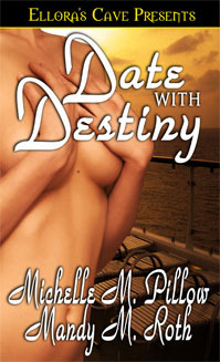 Date With Destiny by Michelle M. Pillow