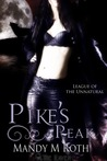 Pike's Peak (League of the Unnatural, #1)
