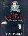Mary Queen Of Scots: The Fair Devil Of Scotland