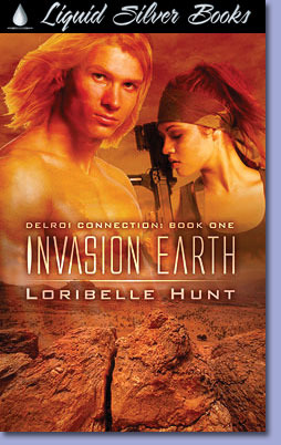 Invasion Earth by Loribelle Hunt