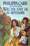 Will You Love Me in September (Daughters of England, #8)