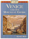Venice and Its Merchant Empire