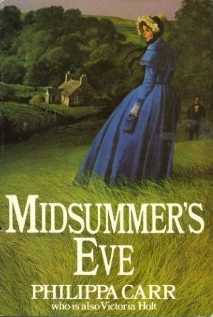 Midsummer's Eve by Philippa Carr