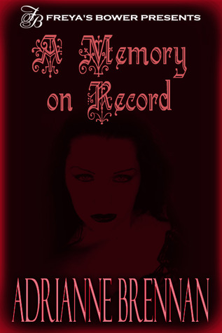 A Memory on Record by Adrianne Brennan