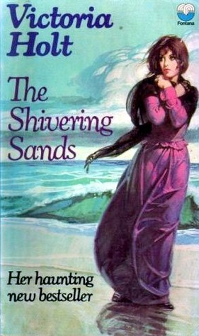 The Shivering Sands by Victoria Holt