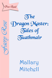 The Dragon Master (Tales of Tuathmair, #1)