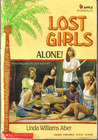 Alone! (Lost Girls, #2)