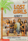 Adrift! (Lost Girls, #1)