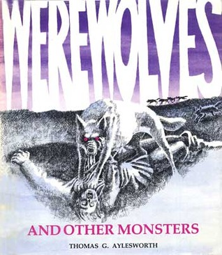 Werewolves and Other Monsters