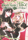 Black Rose Alice, Tome 1 (Black Rose Alice #1)
