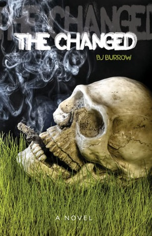 The Changed by B.J. Burrow