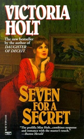 Seven for a Secret by Victoria Holt