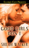 Good Girls Don't by Shiloh Walker