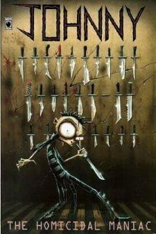 Johnny The Homicidal Maniac #1 by Jhonen Vasquez