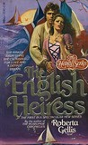 The English Heiress (Royal Dynasty, #1)