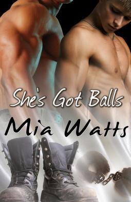She's Got Balls by Mia Watts