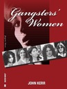 Gangsters' Women by John Kerr