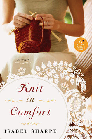Knit in Comfort by Isabel Sharpe