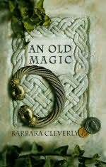 An Old Magic by Barbara Cleverly