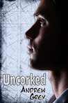 Uncorked (Bottled Up, #3)